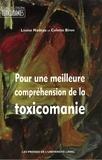 Nadeau et  Biron - Pour une meilleure compréhension de la toxicomanie.