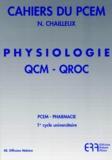 Nadège Chailleux - Physiologie QCM-QROC - Réponses justifiées.