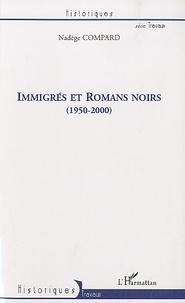 Nadège Compard - Immigrés et Romans noirs (1950-200).