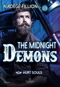 Nadege Fillon - The Midnight Demons 3 : The Midnight Demons tome 3 - Hurt souls.