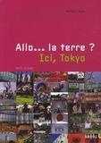 Nadège Fougeras - Allo... la terre ? Ici, Tokyo.