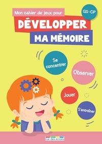 Mon cahier de jeux pour développer ma mémoire - GS-CP.pdf