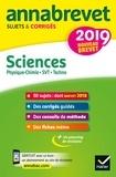 Nadège Jeannin et Sonia Madani - Annales du brevet Annabrevet 2019 Sciences (Physique-chimie SVT Technologie) 3e - 54 sujets corrigés.
