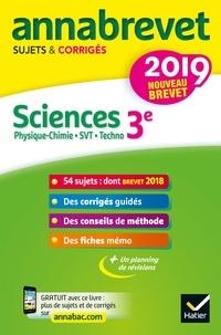 Nadège Jeannin et Sonia Madani - Sciences : Physique-chimie, SVT, Technologie 3e - Sujets et corrigés.