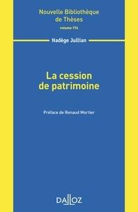 Nadège Jullian - La cession de patrimoine.