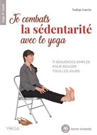 Nadège Lanvin - Je combats la sédentarité avec le yoga.