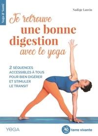 Nadège Lanvin - Je retrouve une bonne digestion avec le yoga.