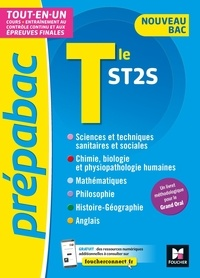 Nadège Malardé-Fournier et Bousso N'Diaye - Tle ST2S - Cours + entraînement au contrôle continu et aux épreuves finales.