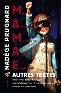 Nadège Prugnard - MAMAE & autres textes.