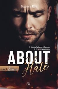 Nadège Roy - About Hate - 2ème Partie.