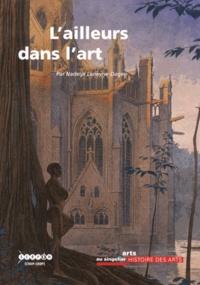 Nadeije Laneyrie-Dagen - L'ailleurs dans l'art.