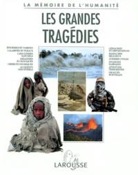 Nadeije Laneyrie-Dagen et  Collectif - Les grandes tragédies.