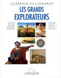 Nadeije Laneyrie-Dagen et  Collectif - Les grands explorateurs.
