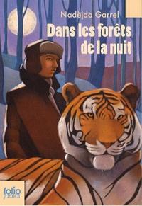 Nadèjda Garrel - Dans les forêts de la nuit.