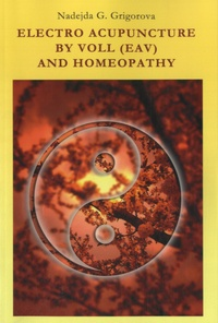 Nadejda Grigorova - Electro Acupuncture by Voll (EAV) and Homeopathy.
