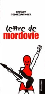 Nadejda Tolokonnikova - Lettre de Mordovie.