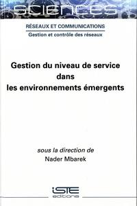 Nader Mbarek - Gestion du niveau de service dans les environnements émergents.