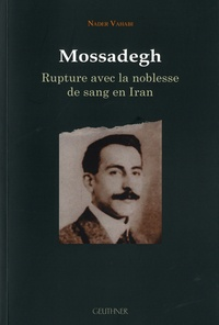 Birrascarampola.it Mossadegh - Rupture avec la noblesse de sang en Iran Image