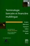 Nadia Antonin et  CFONB - Terminologie bancaire et financière multilingue - Anglais, allemand, espagnol, italien, portugais, russe.