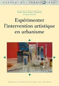 Nadia Arab et Burcu Ozdirlik - Expérimenter l'intervention artistique en urbanisme.