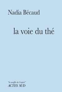 Nadia Bécaud - La Voie du thé.