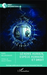 Nadia Belrhomari - Génome humain, espèce humaine et droit.