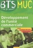 Nadia Bénito et Vincent Camet - Développement de l'unité commerciale BTS MUC 1e et 2e années.
