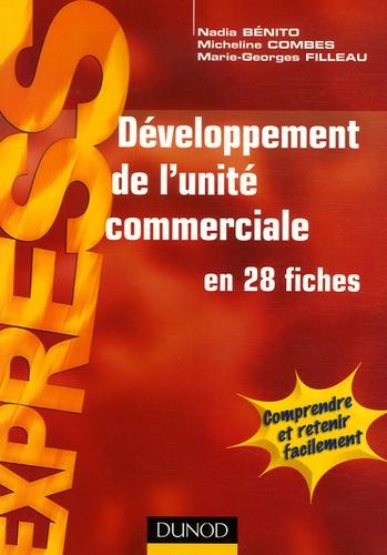 Nadia Bénito et Micheline Combes - Développement de l'unité commerciale.