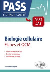 Nadia Benturquia - Biologie cellulaire - Fiches et QCM.