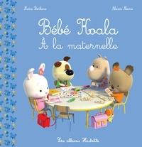 Bébé Koala à la maternelle - Nadia Berkane  
