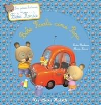 Nadia Berkane - Bébé Koala aime Papa.