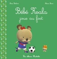 Nadia Berkane - Bébé Koala joue au foot.