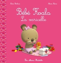 Nadia Berkane et Alexis Nesme - Bébé Koala  : La varicelle.