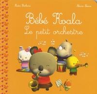 Nadia Berkane et Alexis Nesme - Bébé Koala  : Le petit orchestre.