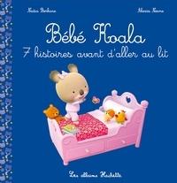 Nadia Berkane - Bébé Koala - Recueil : 7 histoires avant d'aller au lit.