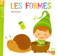 Nadia Berkane - Les formes - 2+ Eveil.