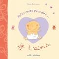 Nadia Bouchama - Petits mots pour dire... je t'aime.