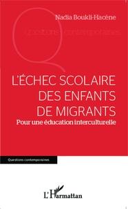 Léchec scolaire des enfants de migrants - Pour une éducation interculturelle.pdf