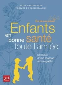 Téléchargez des livres au format pdf gratuit Enfants en bonne santé toute l'année par Nadia Christensen in French