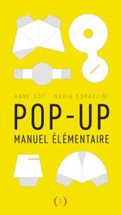 Nadia Corazzini et Anne Goy - Pop up - Manuel élémentaire.