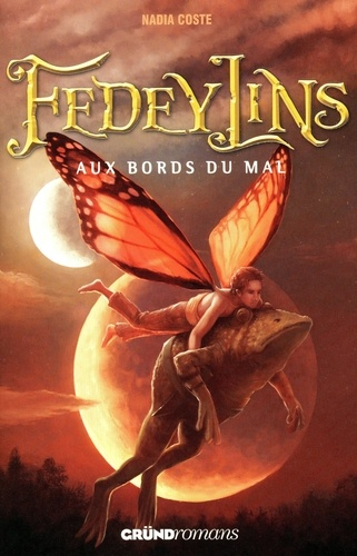 Fedeylins Tome 2 Aux bords du mal