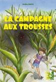 Nadia Coste - La campagne aux trousses.