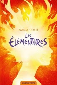 Nadia Coste - Les Elémentaires.