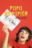 Nadia Coste - Papa de papier.