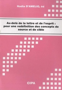 Nadia D'Amelio - Au-delà de la lettre et de l'esprit - Pour une redéfinition des concepts de source et de cible.