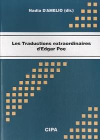 Nadia D'Amelio - Les traductions extraordinaires d'Egdar Allan Poe.