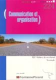 Nadia Dafri - Communication et Organisation Tle BEP Métiers du Secrétariat.