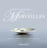 Deedr.fr Le petit livre des merveilles - Pour célébrer les dons de la nature Image