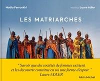 Nadia Ferroukhi - Les Matriarches.