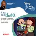Nadia Gagnier - Chut ! Fais dodo... - Le sommeil et les troubles du sommeil chez les enfants, les adolescents et leurs parents.